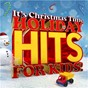 Compilation It's Christmas Time: Holiday Hits for Kids! avec The Mince Pies / The Countdown Kids & Auntie Sally / The Reindeer Parade / St Nick & the Baubles / The Noeltunes...