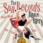 Compilation The Sun Records Dance Party: Boogie-Woogie, Rock 'n' Roll, Twist and More avec Patti Page / Hardrock Gunter / Jerry Lee Lewis / Sleepy Labeef / Smokey Joe Baugh...