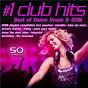 Compilation #1 Club Hits 2021 - Best of Dance, House & EDM Playlist Compilation avec Liam / Bootyfunk / Shanty Girls / Don Sharicon / T Amara...