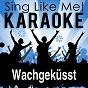 Album Wachgeküsst (Karaoke Version) de La-Le-Lu