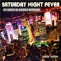 Compilation Saturday night fever - 54 disco classics remixed (studio house edition) avec Eddie Grant / Edenborough, Harry / 54 / Robert E Bell, Ronald N Bell, George M Brown, Meekaaeel Abdul Musawwir Muhammad, Claydes Smith, James Warren Taylor, Dennis Rona / Ministry of Funk...