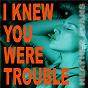 Album I knew you were trouble de Heather Evans