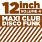 "Compilation 12"" maxi club disco funk, vol. 4 avec Malloy / Phil Turner / Skipworth & Turner / Valerie Simpson / Ashford and Simpson..."