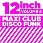 "Compilation 12"" maxi club disco funk, vol. 6 avec Vella Cameron / Jimmie Cameron / Jimmie Cameron & Vella Cameron / Leon Haywood / N M Walden, P Glass, R Jackson..."