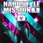 Compilation Hardstyle mission, vol. 1 avec Electrica / Mike Pecher / Sascha Ohler / Me Cash VS 2 Stylerz / 2 Stylerz...