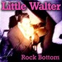 Album Rock bottom de Little Walter