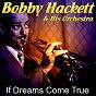 Album If dreams come true de Bobby Hackett & His Orchestra