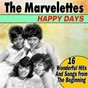 Album Happy days (16 wonderful hits and songs from the beginning) de The Marvelettes
