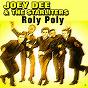 Album Roly poly de Joey Dee & the Starliters