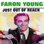 Album Just out of reach de Faron Young