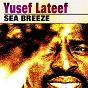 Album Sea breeze de Yusef Lateef