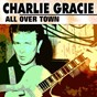 Album All over town de Charlie Gracie