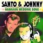 Album Hawaiian wedding song de Santo & Johnny