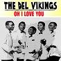 Album Oh i love you de The del Vikings