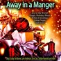 Compilation Away in a manger avec Jack Jones / Bing Crosby / Nat King Cole / Dean Martin / Orchester Mantovani...