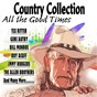 Compilation Country collection (gene autry bill monroe roy acuff jmmy rodgers the allen brothers and many more.........) avec Texas Ruby / Tex Ritter / Gene Autry / Ted Daffan / Hank Penny...
