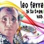 Album Si tu T'en vas de Léo Férré