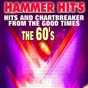 Compilation Hammer hit's (hits and chartbreaker from the good times - the 60's) avec The Isley Brothers / The Beach Boys / Little Eva / Chris Momtez / The Four Seasens...