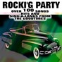 "Compilation Rocki'G party (over 100 songs hits and sing-a-longs from the goodtimes) avec Larry French & the Geisha Girls / Del Shannon / Elvis Presley ""The King"" / Abam Faith / Alma Cogan..."