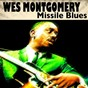 Album Missile blues (16 famous hits and songs) de Wes Montgomery