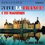 Compilation ¡vive la france!, vol. 2 - c'est magnifique... et plus de hits (remastered) avec Georges Brassens / Porter / Luis Mariano / Roche / Charles Aznavour...