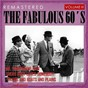 Compilation The fabulous 60's, vol. III (remastered) avec Gladys Night & the Pips / I Taylor, Ken Lane / Dean Martin / Glover / Joey Dee & the Starliters...
