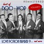 Compilation Best of doo-woop, vol. 2: love potion number 9... and more (remastered) avec The Channels / A Glenn / Sonny Till & the Orioles / Allyson, R Khent / The Crests...