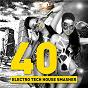 Compilation 40 electro tech house smasher avec Talhain / Rui van Daalen / Rui van Daalen & Miss Hellfire / Miss Hellfire / Sven Kuhlmann...