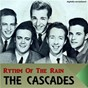 Album Rhythm of the rain (digitally remastered) de The Cascades