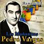 Album Las mañanitas (remastered) de Pedro Vargas