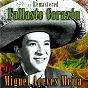 Album Fallaste corazón (remastered) de Miguel Aceves Mejía