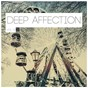 Compilation Deep affection, vol. 9 avec Static Rails / Groove Assassin / Mika Olson / Igor Gonya / Sebas Ramis, Tatsu...