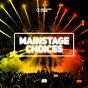 Compilation Main stage choices, vol. 3 avec Sean Finn, Amanda Wilson / DBN / Manuel Costa, Rayven, Valexx / San Holo, the Nicholas / Akade, Thimlife...