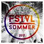 Compilation FSTVL summer 2017 avec Stil & Bense, Tina Sona / Robosonic / Sugar & Pie / Rosario Galati, Yves Murasca / Modul Kollektiv...