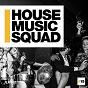 Compilation House music squad #15 avec Jon Anthoni / Lecsicu, Berinika / Housego / Arminoise / Ozzie London...