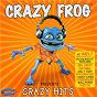 Album Crazy frog presents crazy hits de Crazy Frog