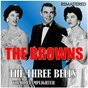 Album The three bells / the old lamplighter (digitally remastered) de The Browns