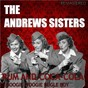 Album Rum and coca-cola / boogie woogie bugle boy (digitally remastered) de The Andrews Sisters