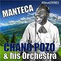 Album Manteca (digitally remastered) de Chano Pozo & His Orchestra