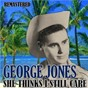 Album She thinks I still care (remastered) de George Jones