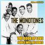 Album The book of love & fools will be fools (remastered) de The Monotones