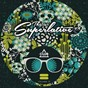 Compilation This is superlative!, vol. 13 avec Tim Royko / Chris Brogan / B.Vivant / K69 / Kiki Doll...