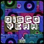 Compilation Disco yeah!, vol. 21 avec Vanishing Point / Andrey Exx, Hot Hotels / Cram / Jose Ogalla, Ron Carroll / Big Al...