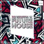 Compilation The definition of future house, vol. 14 avec Sean Norvis, KP London / Will Fast / Pressplays / Eduardo García / Asow, Cuerox...