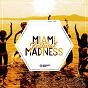 Compilation Miami festival madness, vol. 1 avec David Puentez / Jan Leyk / Paris Avenue / Joachim Garraud, Ridwello / Greenjelin...