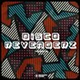 Compilation Disco revengerz, vol. 15 - discoid house selection avec Jeremy Bass / Purple Disco Machine / Loulou Players / Wild Culture, Juliet Sikora / David Kassi...