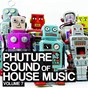 Compilation Phuture sound of house music, vol. 7 avec Masterout / Jesse Voorn / Avicii / Boogie Pimps / Frankox...