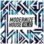 Compilation Modernize House, Vol. 52 avec Carl Price / Purple Cafe / Mike Dem, Kamden / Jerry Ropero, Andy Silva, Desiree Cardia / Arminoise...