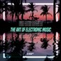 Compilation The art of electronic music - deep house edition, vol. 7 avec Ridney / Nico Mendez, the Lang Brothers / Paul C, Luca Morris / The Grower / Matt Caine...