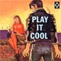 Compilation Play it cool avec Pennington / Charles Matthews / Jerry Woodard & the Cavaleers / The Cavaleers / March...